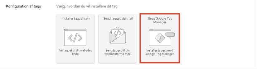 Valg af Google Tag Manager i Google Ads konverteringer